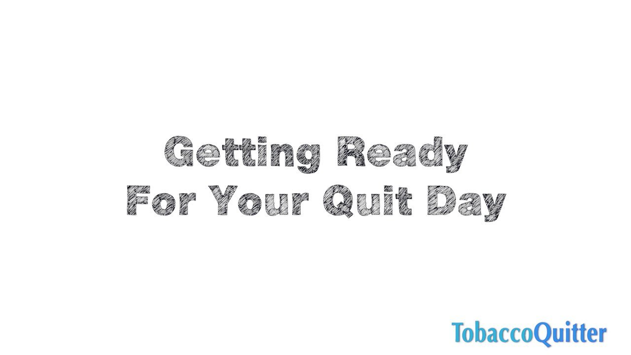 Getting Ready for Quit Date