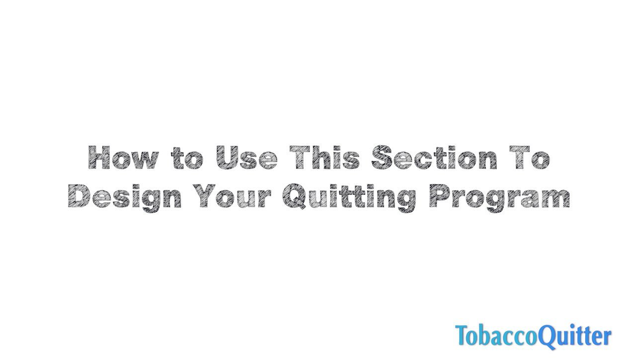 How To Use This Section To Design Quit Smoking Plan