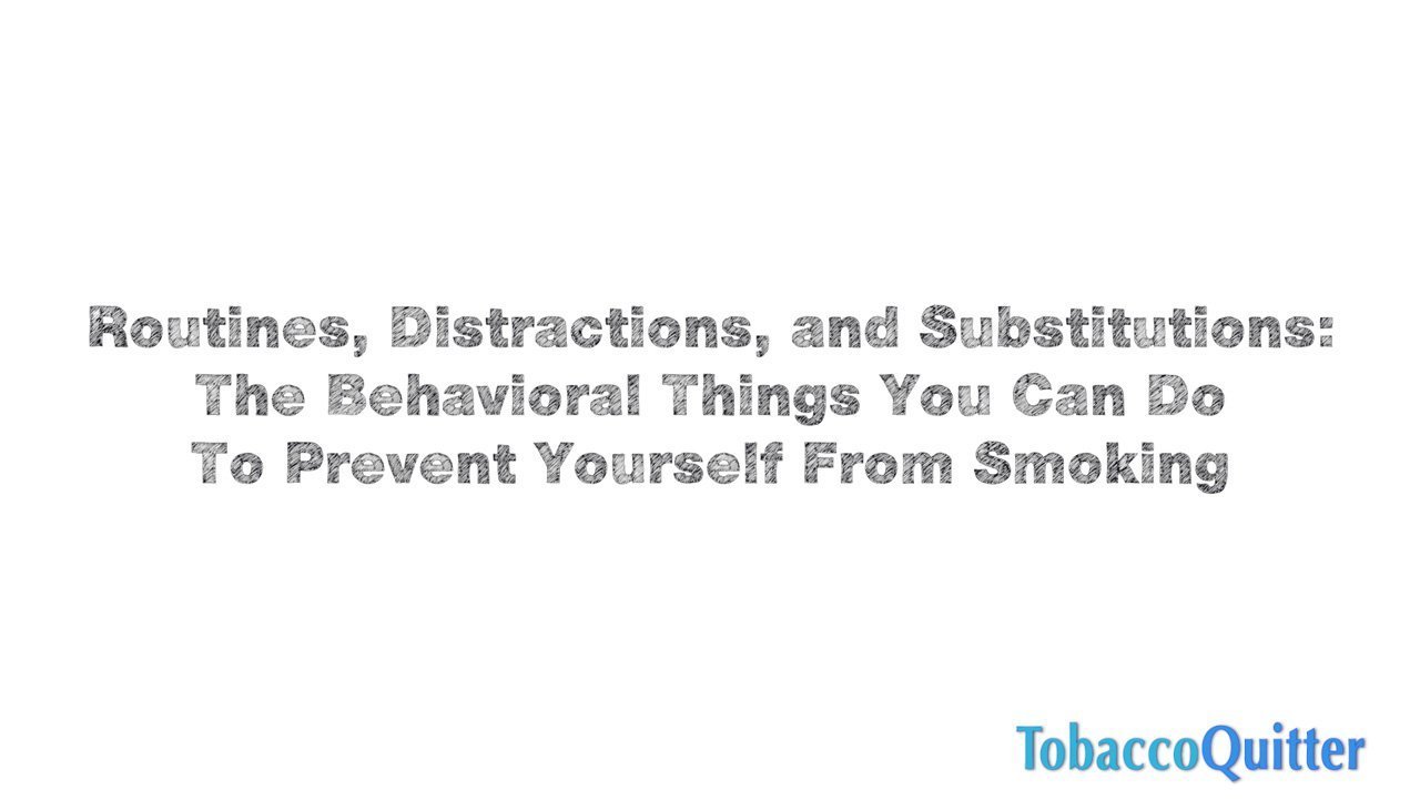 Routines, Distractions, Behavior Change